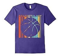 Basketball Madness 2019 Bracketology Tournat College S Shirts Purple