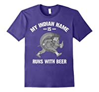 Cool Hilarious My Indian Name Is Runs With Beer Gift Shirts Purple