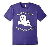 Not A Ghost Just Dead Inside T-shirt Purple
