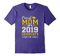 Matching Proud Mom Of A 2019 Graduate Se Shirts Purple