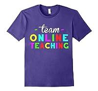 Online Tea Design Gift Virtual Teaching Back To School T-shirt Purple