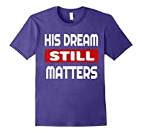 Martin Luther King Jr Day I Have A Dream T-shirt Purple