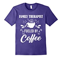 Family Therapist Quote Family Therapist T-shirt Purple