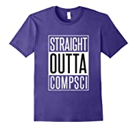Computer Science Straight Outta Comp Sci Parody Shirts Purple