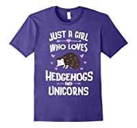 Just A Girl Who Loves Hedgehogs And Unicorns Gift Shirts Purple
