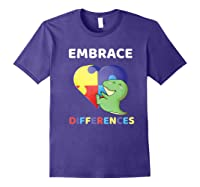 Embrace Differences Autism Awareness T Rex Dinosaur Cute Shirts Purple