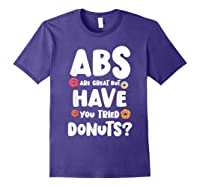 Diet Gift For Him But Doughnut Donut Lover S Foodie Shirts Purple