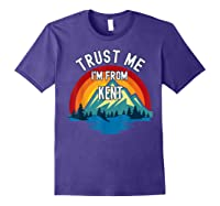 Trust Me I\\\'m From Kent Colorful Mountain Vintage Style T-shirt Purple