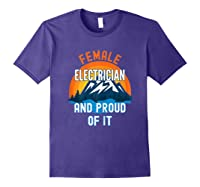 Female Electrician And Proud Of It T-shirt Purple