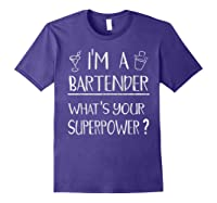 Bartender Superpower Funny Cocktail Bar Gift Shirts Purple