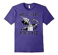 Oz Tin Man Well Oiled Machine Wizard Of Oz Shirts Purple