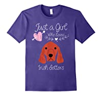 Just A Girl Who Loves Irish Setters - Irish Setter Dog Gift T-shirt Purple