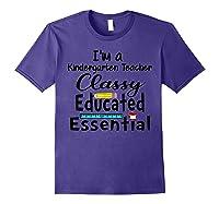 I Am A Kindergarten Tea - Classy Educated Essential T-shirt Purple