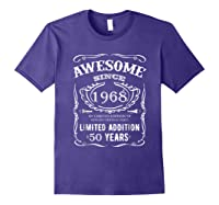 50 Th Birthday 50 Happy Fifty Years Old 1968 Gift Shirts Purple