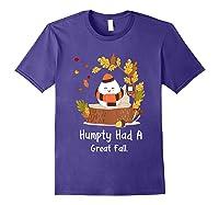 Humpty Had A Great Fall Funny Autumn Joke T-shirt Purple