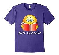 Funny Emoji Got Books? Nerd T Shirts Purple