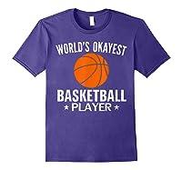 Vintage World's Okayest Basketball Player Funny Sports Gift Shirts Purple