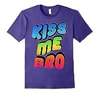 Kiss Me Bro Funny Gay Lgbt Rainbow Pride Flag Tshirt Purple