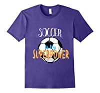 Soccer Is My Superpower T-shirt Purple