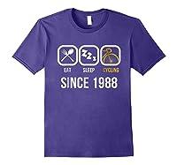 Eat Sleep Cycling Since 1988 T-shirt 30th Birthday Gift Tee Purple
