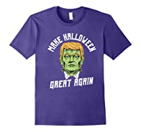 Make Halloween Great Again Funny Orangetrump Halloween Shirts Purple