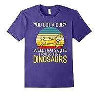 You Got A Dog? I Raise Tiny Dinosaurs Funny Bearded Dragon Premium T-shirt Purple