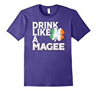 Drink Like A Magee St Patrick's Day Beer Gift Design Shirts Purple