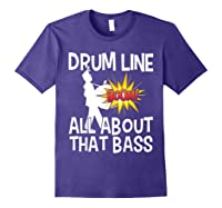 Bass Drum Player All About That Bass Drumline Drummer Shirts Purple