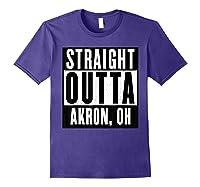 Straight Outta Akron Ohio Home Shirts Purple