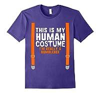 This Is My Human Costume I\\\'m Really Bumblebee Halloween T-shirt Purple