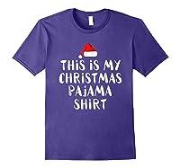This Is My Christmas Pajama Funny Christmas Shirts Purple