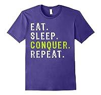 Eat Sleep Conquer Repeat Motivational Shirts Purple