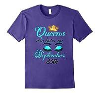 Libra Birthday Queens Are Born On September 26th Libra Girl Shirts Purple