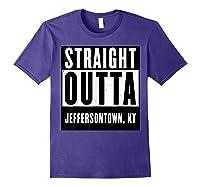 Straight Outta Kentucky Tshirt Jeffersontown Home Tee T-shirt Purple