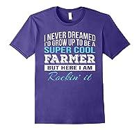 Funny Super Cool Farmer Tshirt Gift T-shirt Purple
