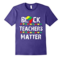 Black Teas Matter Black History Month African American T-shirt Purple