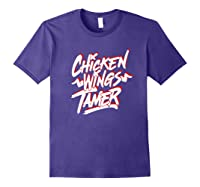 Humorous Chicken Wings Tamer Lover Gift Love Chicken Wing Shirts Purple