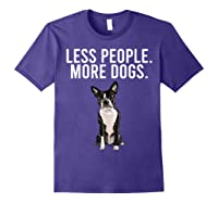 Less People More Dogs Boston Terrier Funny Introvert T-shirt Purple