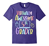 Virtually Awesome Fifth Grader E Learning Back To School Shirts Purple