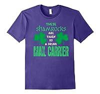 Shamrocks Taken By Drunk Mail Carrier St Patrick Gift Premium T-shirt Purple