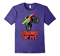 Crush N It For And Shirts Purple
