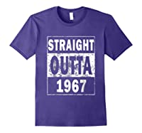 Straight Outta 1967 Funny 50th Birthday Gift Shirts Purple