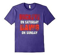 Buckeye On Saturday Dawg On Sunday Funny Gift Cleveland Ohio Shirts Purple