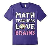 Math Teas Love Brains - Zombie Halloween T-shirt Purple