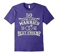 50th Wedding Anniversary For Husbandwife Shirts Purple