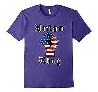 Union Thug American Flag Fist Union Worker Shirts Purple