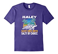 Personalized Haley Design Sassy Salty Quote Beach Lover Shirts Purple