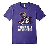 Trump 2020 Fuck Your Feelings American Flag Glasses Unicorn Shirts Purple