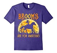 Halloween Brooms Are For Amateurs Horse Riding Shirts Purple