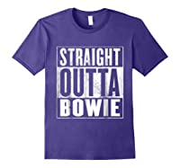 Bowie Straight Outta Bowie Shirts Purple
